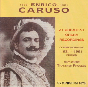 Enrico Caruso: 21 Greatest Opera Recordings