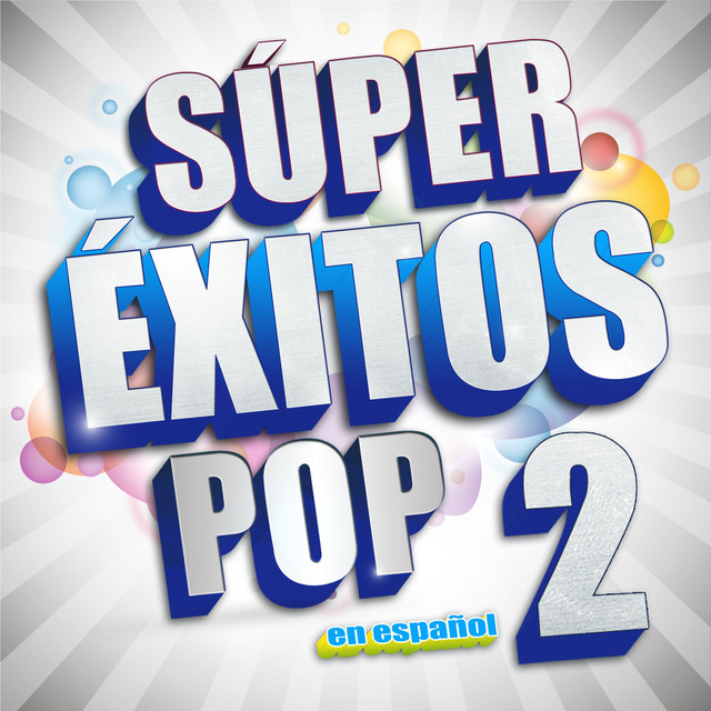 Various Artists Súper Éxitos Pop en Español 2 album cover