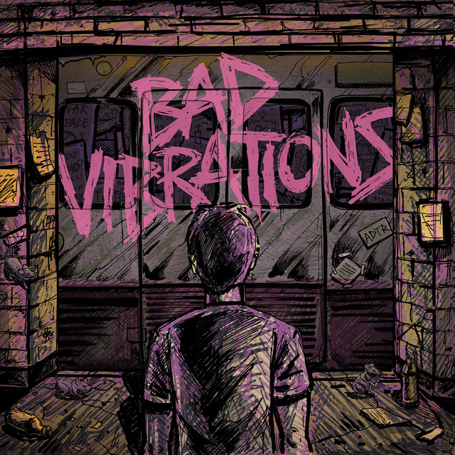 Bad Vibrations (Deluxe Edition)