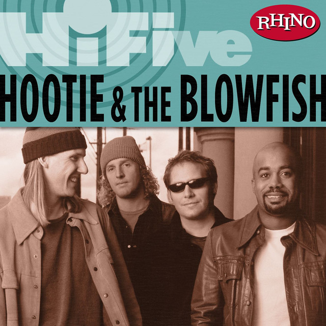 I Go Blind A Song By Hootie The Blowfish On Spotify