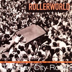 Rollerworld: Live at The Budokan, Tokyo 1977 album