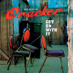 Get On With It: The Best Of - Cracker