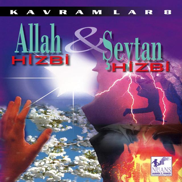 Allah Hizbi - Şeytan Hizbi