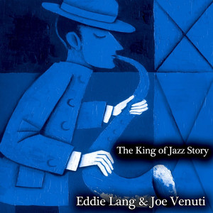 The King of Jazz Story - All Original Recordings - Remastered album