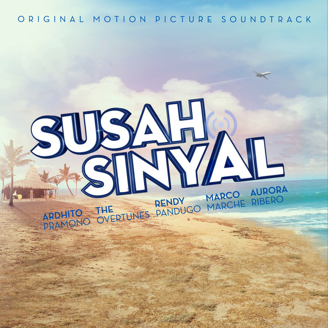 Album cover for Susah Sinyal (Original Motion Picture Soundtrack) by Various Artists