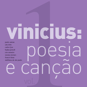Vinícius, Poesia E Canção (Ao Vivo) [Vol. I]
