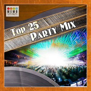 Top 25 Party Mix