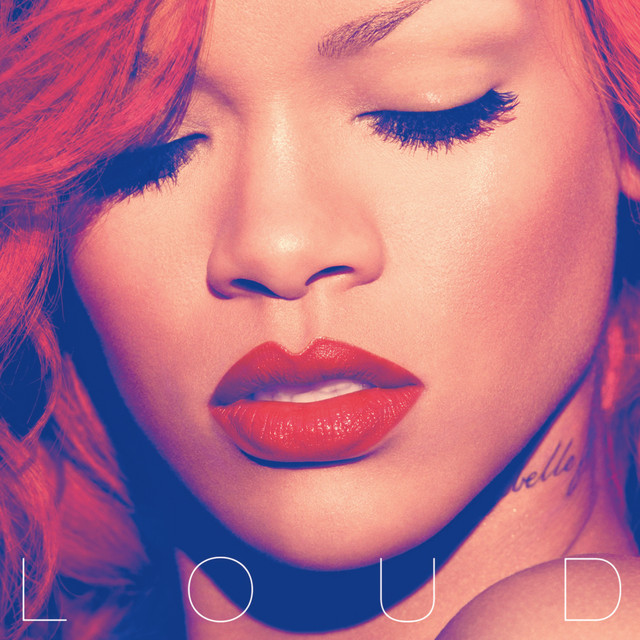 Only Girl (In The World) by Rihanna