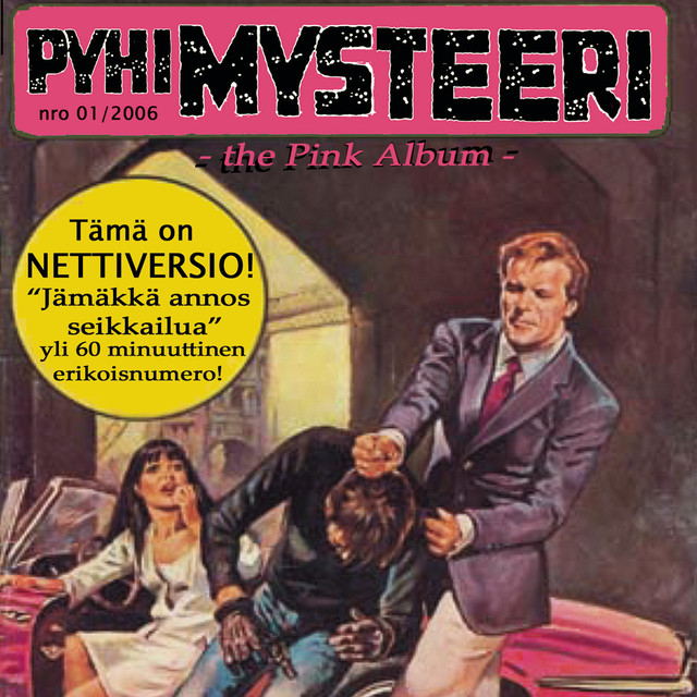 Pyhimysteeri? The Pink Album