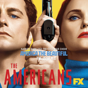 America the Beautiful (The USSR Mix) [From the Americans]
