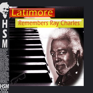 Latimore Remembers Ray Charles album