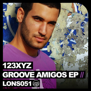 Copertina di 123XYZ - Groove Amigos - Original Club Mix