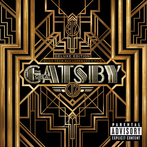 Music From Baz Luhrmann's Film The Great Gatsby (Deluxe Edition)