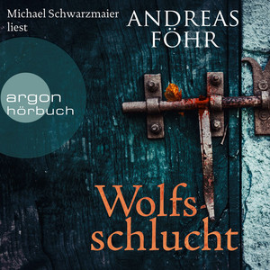 Wolfsschlucht (Gekürzte Fassung) Audiobook