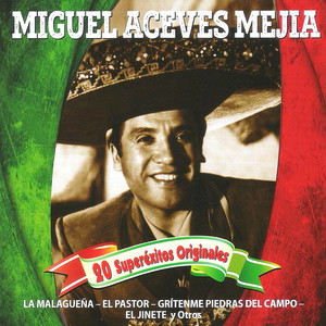20 Superéxitos Originales - Miguel Aceves