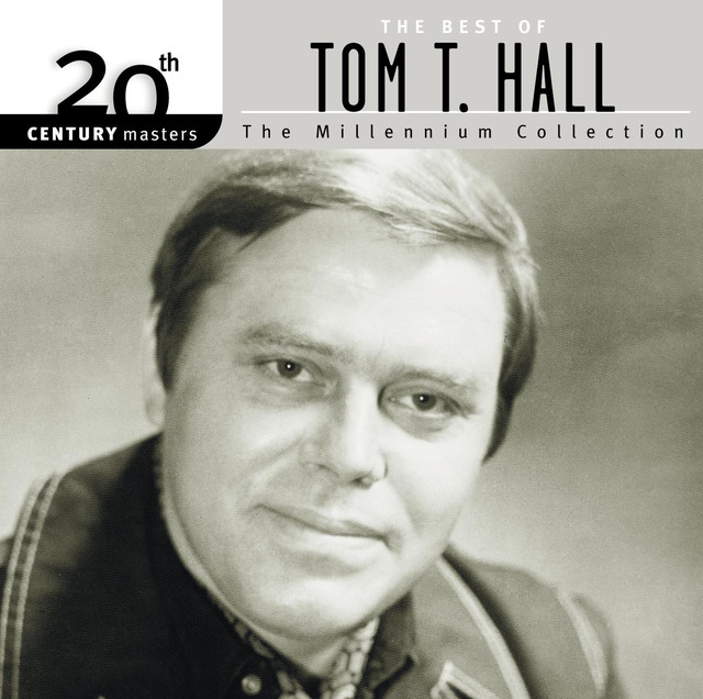 20th Century Masters: The Millennium Collection: Best Of Tom T. Hall