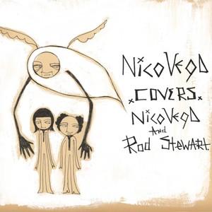 Nico Vega Covers Nico Vega & Rod Stewart Albumcover