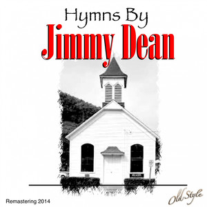 Hymns by Jimmy Dean (Remastering 2014)