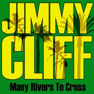Many Rivers to Cross album