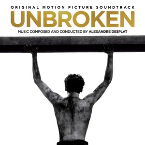 Unbroken (Original Motion Picture Soundtrack) Albumcover