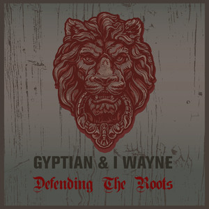 Gyptian & I Wayne Defending the Roots