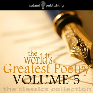 The World's Greatest Poetry - Volume 5 Audiobook