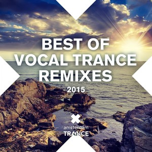 Best Of Vocal Trance Remixes 2015 Albumcover