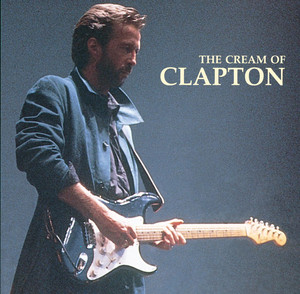 The Cream Of Clapton - Cream