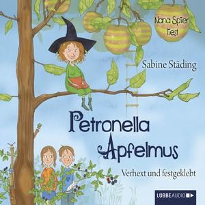 Petronella Apfelmus - Verhext und festgeklebt Hörbuch kostenlos