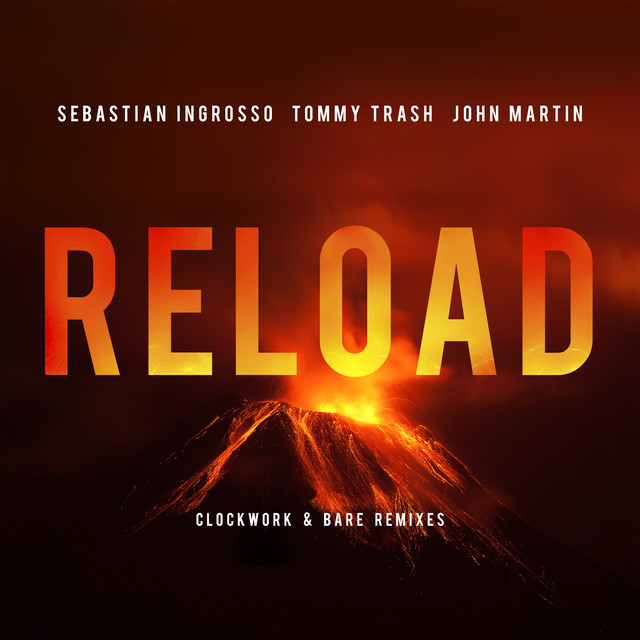 Reload (Clockwork & Bare Remixes)