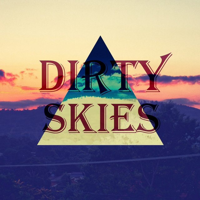 Album cover for Dirty Skies by Champagne Pa