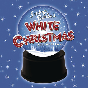 Irving Berlin's White Christmas - Irving Berlin