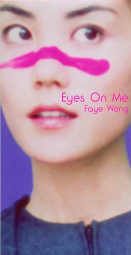 Eyes On Me - Faye Wong