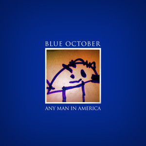 Any Man In America - Blue October