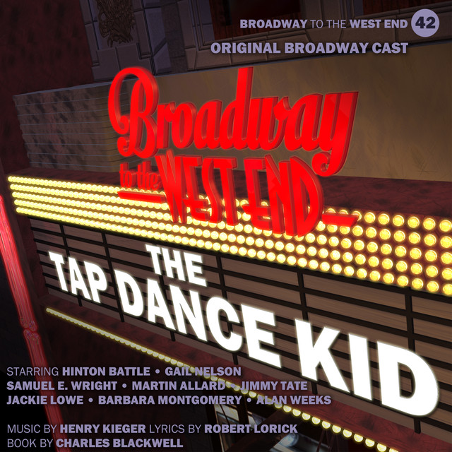 The Tap Dance Kid by Original Broadway Cast of The Tap Dance