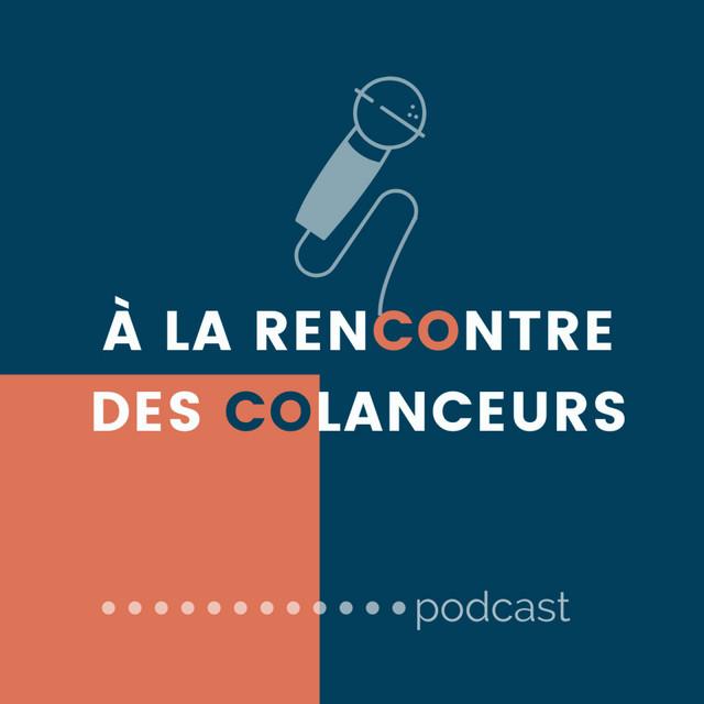 À LA RENCONTRE DES COLANCEURS   Podcast on Spotify