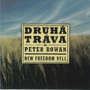 Druhá Tráva - New Freedom Bell