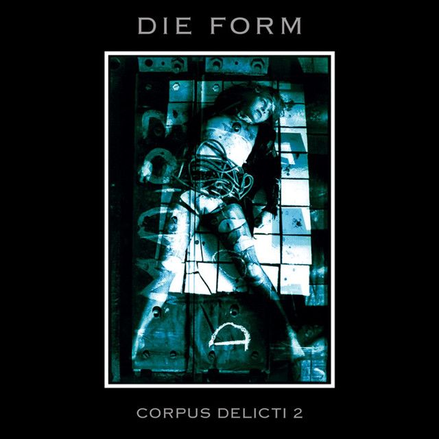 corpus delicti a song by die form on spotify. Black Bedroom Furniture Sets. Home Design Ideas
