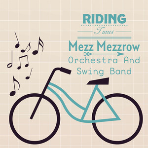 Mezz Mezzrow, His Orchestra Old Fashioned Love cover