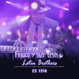 Fruko Y Sus Tesos & Latin Brothers En Vivo album