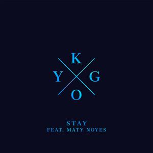 Stay - Kygo