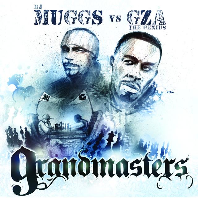dj muggs gza grandmasters