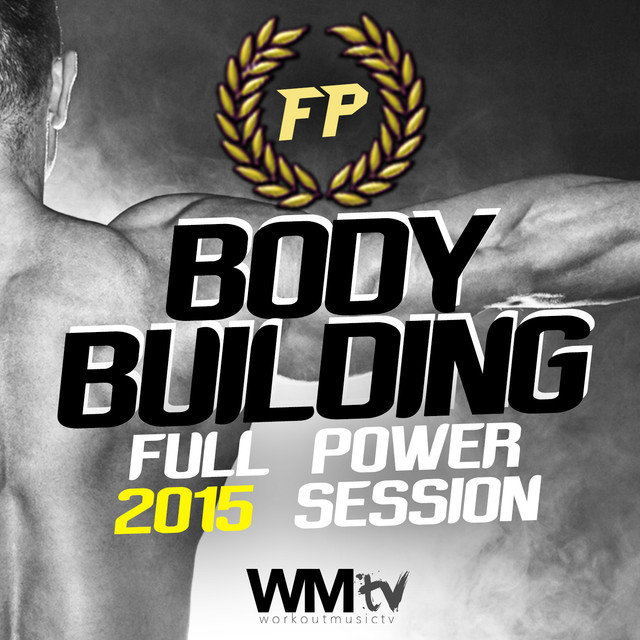 Body Building Full Power 2015 Session (60 Minutes Non-Stop Mixed Compilation for Fitness And Workout 150 Bpm)