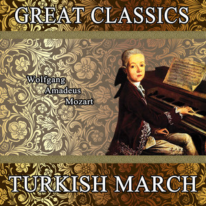 Wolfgang Amadeus Mozart: Great Classics. Turkish March Albümü