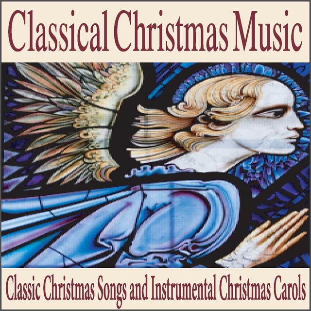 classical christmas music classic christmas songs and instrumental christmas carols by robbins island music group on spotify - Classical Christmas Songs