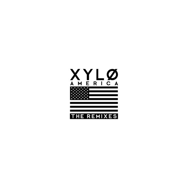 Album cover for America (The Remixes) EP by XYLØ