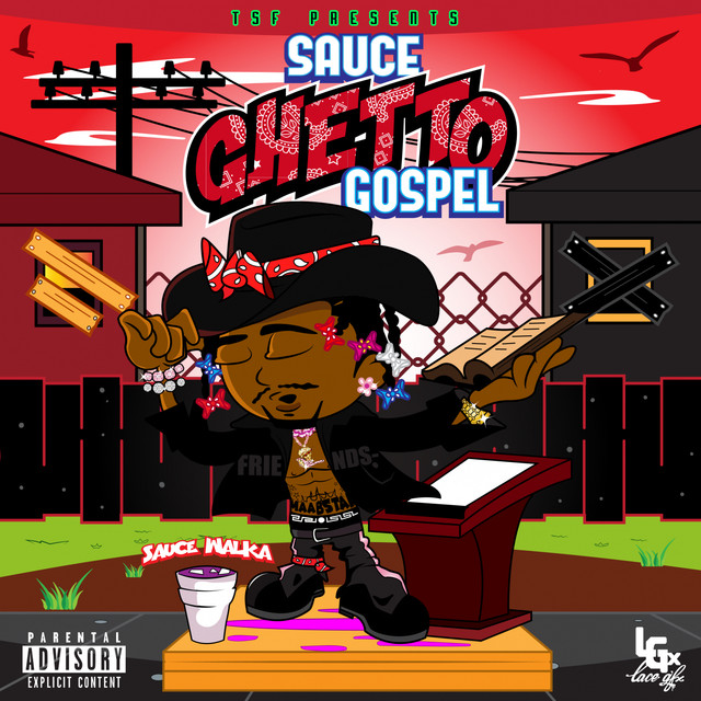 Sauce Ghetto Gospel
