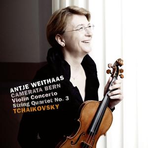 Tchaikovsky: Violin Concerto & String Quartet No. 3 Albümü