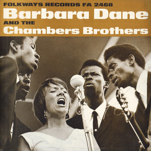 Barbara Dane and the Chambers Brothers album