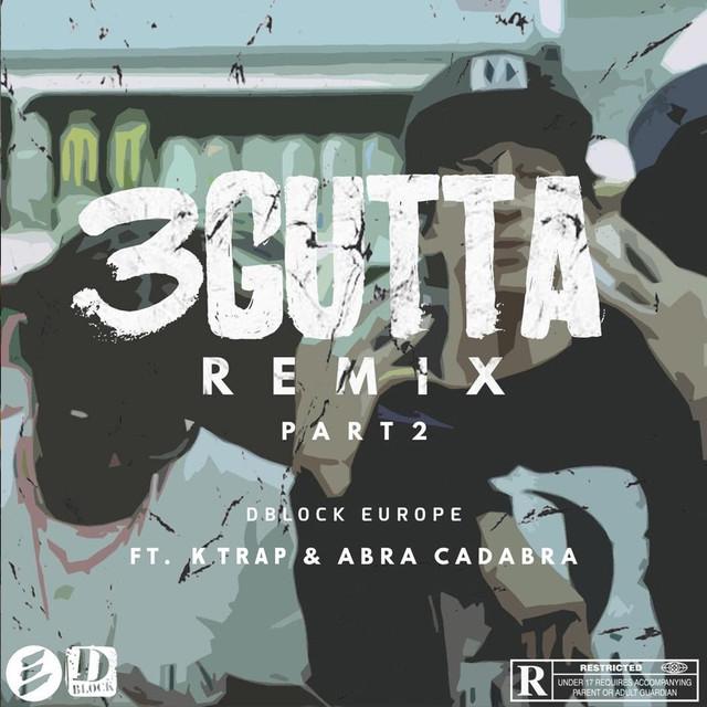 3 Gutta Remix, Pt. 2 (feat. Abra Cadabra & K Trap)